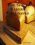 The Spelt Bakers Pan Loaves e-book